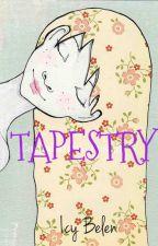 Tapestry by DediSunshine_18