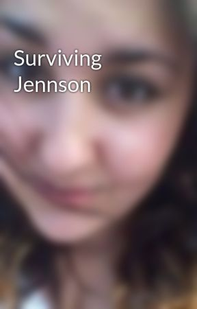 Surviving Jennson by EmskiiB97