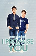 I Promise You | SeHo  by KimZarah
