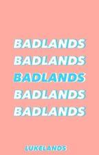badlands :: 5sos au by lukelands