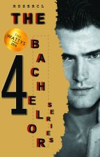 """THE BACHELOR SERIES (Zech Sky Gomez - COMPLETED) """"THE WATTYS 2016"""" by Rosercl"""