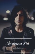 Sweetest Sin || Kellic  ✔ by lxshtonmxlum