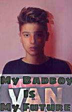 My Badboy is My Future by Auliastyles_