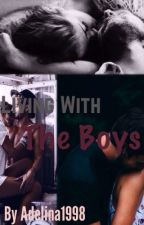 Living With The Boys by adelina1998