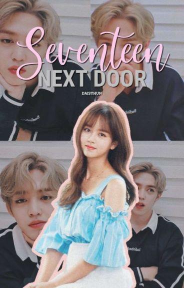 Seventeen Next Door [C]