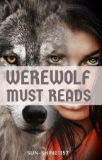 Werewolf Must Reads by sun-shine1357