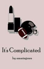 Complicated by amazingrara
