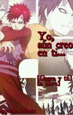 Yo, aún creo en ti... by Animeforever167