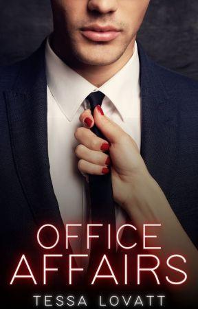 Office Affairs by tessalovatt