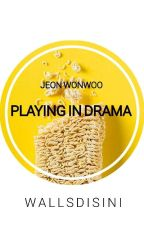 High School Love Drama||Jeon Won Woo||SEVENTEEN by Wallsdisini