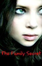 The Family Secret by MargaretSmith364