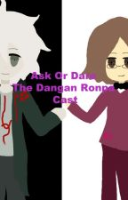 Ask or Dare the Dangan Ronpa Characters: Book 1 by Nimi_The_Knight