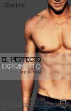 El perfecto experimento de mi vida by JDarlinn