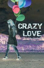 CRAZY LOVE? (SLOW UPDATE) by Kopimanis_