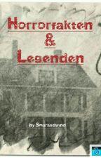 Horrorfakten und Legenden by Smaragtwind