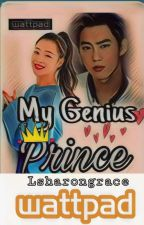 My Genius Prince [ Completed ] by lsharongrace