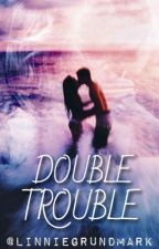 Double Trouble by linniegrundmark