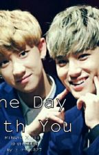 One Day With You (GyuHao) by ria1827