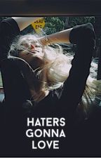 Haters Gonna Love by occibis