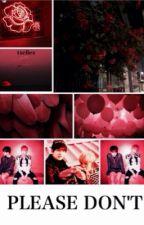 [DELETING] Please Don't | yoonmin  by txefiex