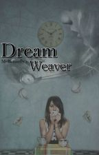 Dream Weaver by MsButterfly