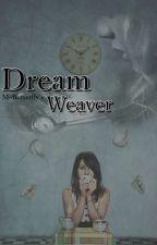 Dream Weaver by MsButterfly