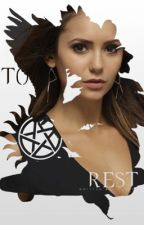 To Rest » Supernatural [6] | ✓ by soIarfIare