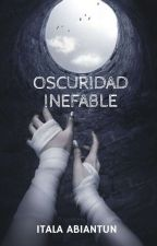 OSCURIDAD INEFABLE by imap95