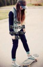 One Direction Saved Me by Gilinskyxxxxx