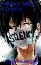 Forever silent (BoyXBoy) (Wird Überarbeitet) by Lucaeggers02