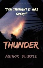 Thunder - #2 Book to Trouble by plurple