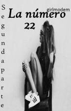 La número 22~segunda temporada by UnPane