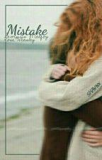 Mistake | sm.rw. by shavnx
