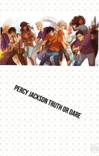 Percy Jackson truth or dare {completed} by AquaQueen1245