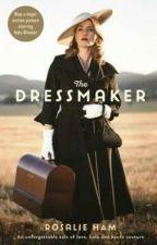 The Dressmaker | Rosalie Ham by rnunic