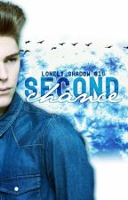 Second Chance by Lonely_Shadow_616