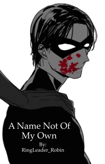 A Name Not Of My Own