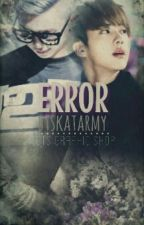 Error {NAMJIN} by BTSKATARMY