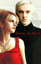His Other Side - Dramione by girlandfandom
