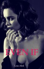 Even If  by Lou-Abd