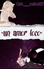 *~un Amor Loco~* Springle [Cancelada] by cat_suki87