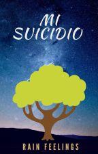 Mi Suicidio by Rain_Feelings