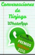 Conversaciones De Ninjago #Wattys2016 #PremiosNinjago2016 by AmandaVanessa300515