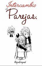 Intercambio de Parejas by AlejanDragneel