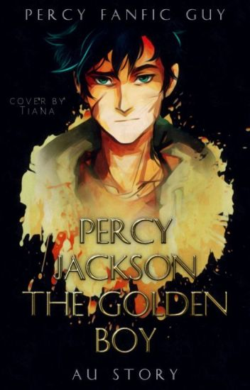 Percy Jackson: The Golden Boy (AU)
