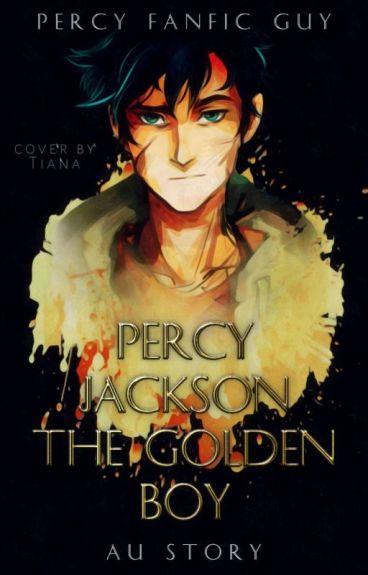 Percy Jackson: The Golden Boy (AU)