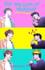 For the Love of Woohyun! [Traducción] by TeefySCS