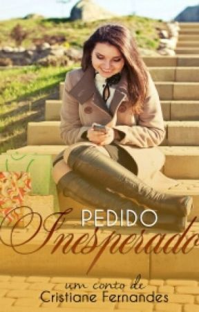 PEDIDO INESPERADO by cristianefs