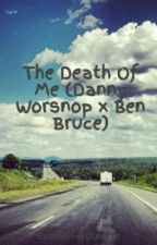 The Death Of Me (Danny Worsnop x Ben Bruce) by Russian-Roulette