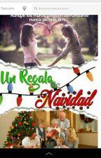 Un Regalo De Navidad [Editando] by Maryse10